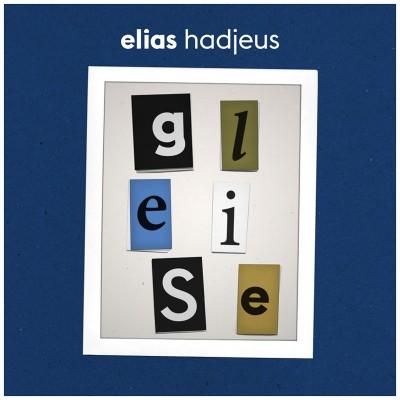 Elias Hadjeus – Gleise