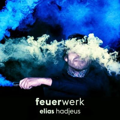 Elias_Hadjeus_Feuerwerk_02